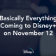 What's coming to Disney+ at launch? This 3-hour trailer has all the answers you could desire